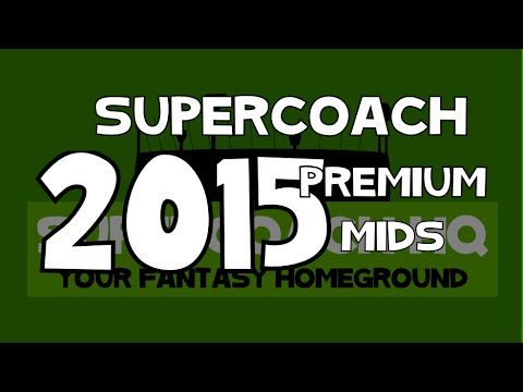 SuperCoach 2015  Midfield Premiums