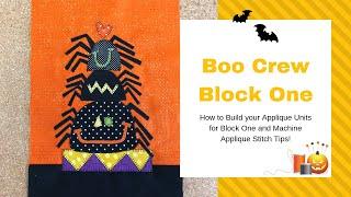 Boo Crew Block One Machine Appliqué Tutorial