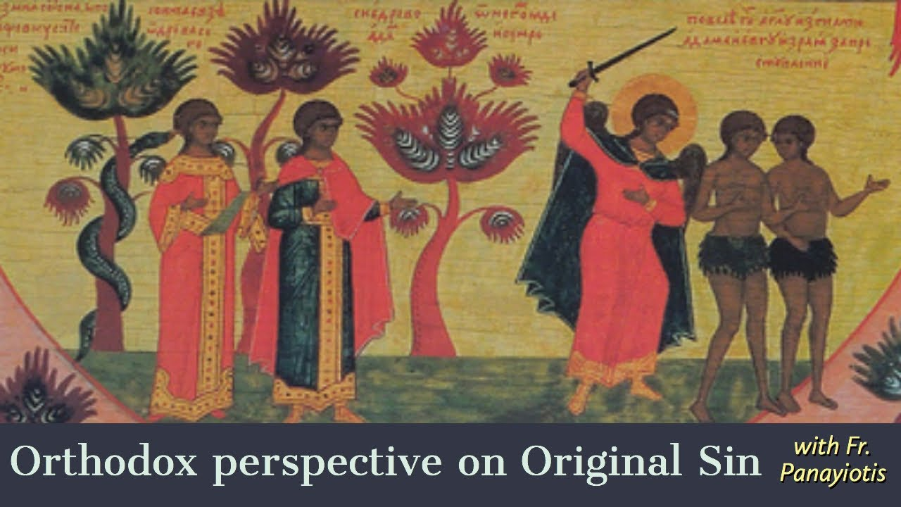 What is the Orthodox Perspective on Original Sin?