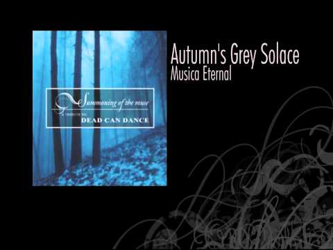 Autumn's Grey Solace | Musica Eternal (Dead Can Dance Cover)
