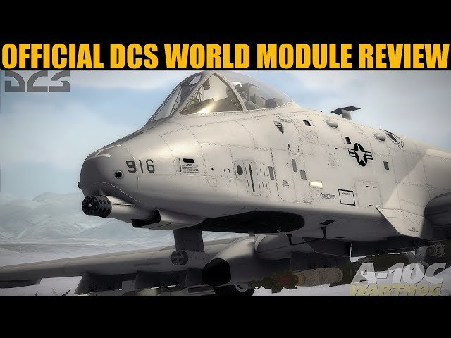 DCS Module Buyer Guide Review: A-10C Warthog
