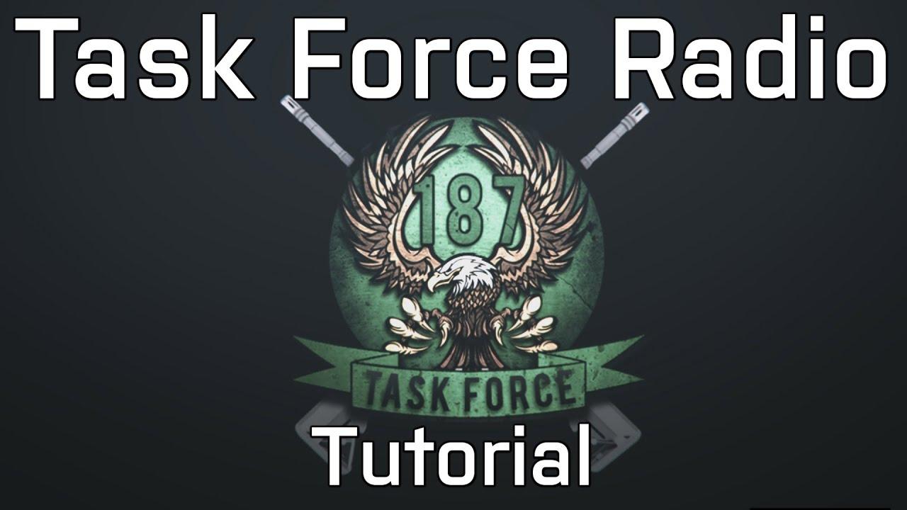 Advanced Task Force Radio Tutorial