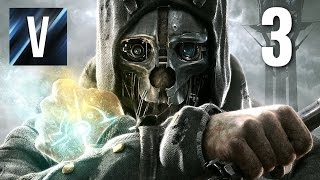 Dishonored - Episode 3: Viva La Resistance!