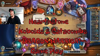 Dragon Warrior Kobolds and Catacombs Deck List + Game Play - Hearthstone