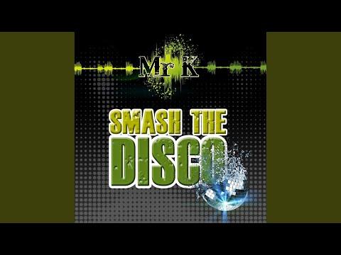 Smash The Disco (Original Mix)
