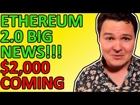 ETHEREUM 2.0 BIG NEWS TODAY!!! $2,000 PRICE SOON??? HERE'S MY PREDICTION