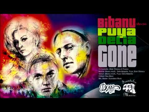 Bibanu MixXL feat. Puya & Delia - Gone | Single Oficial