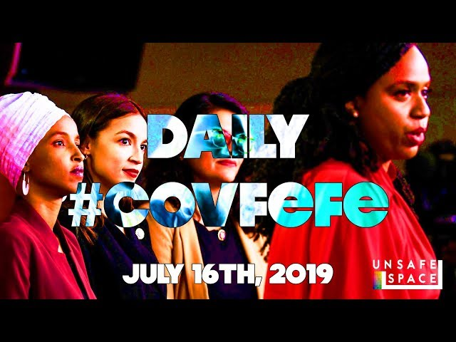 Daily #Covfefe: The Squad is the Future of the Democratic Party