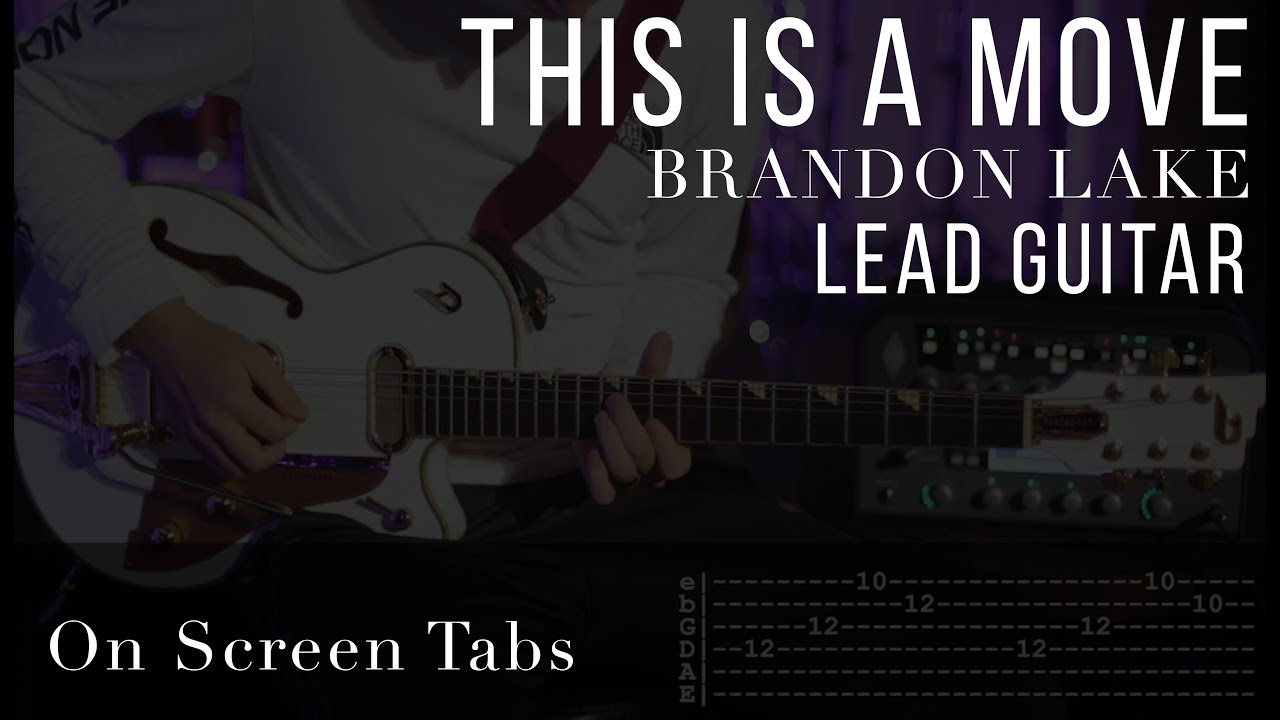 This Is A Move Brandon Lake Electric Guitar Tutorial W Tabs Youtube