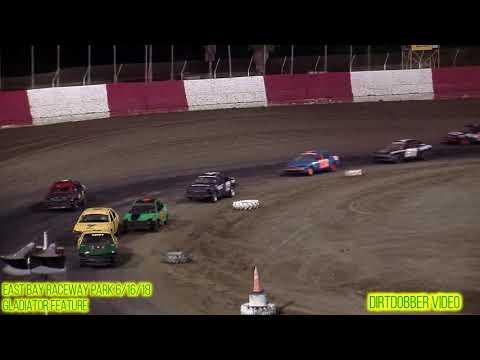 East Bay Raceway Park Gladiator Feature 6/16/18
