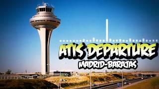 ATIS DEPARTURE MADRID BARAJAS AIRPORT LEMD