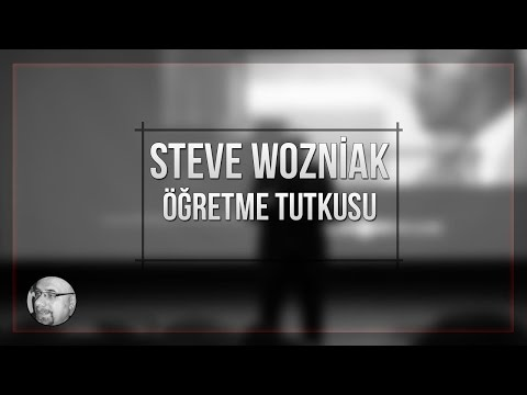 Öğretme Tutkusu: Steve Wozniak
