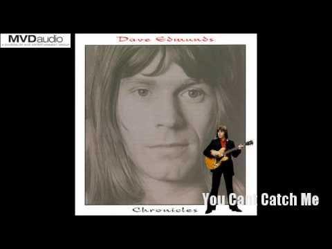 Dave Edmunds - Chronicles 1968-1984 - You Can't Catch Me