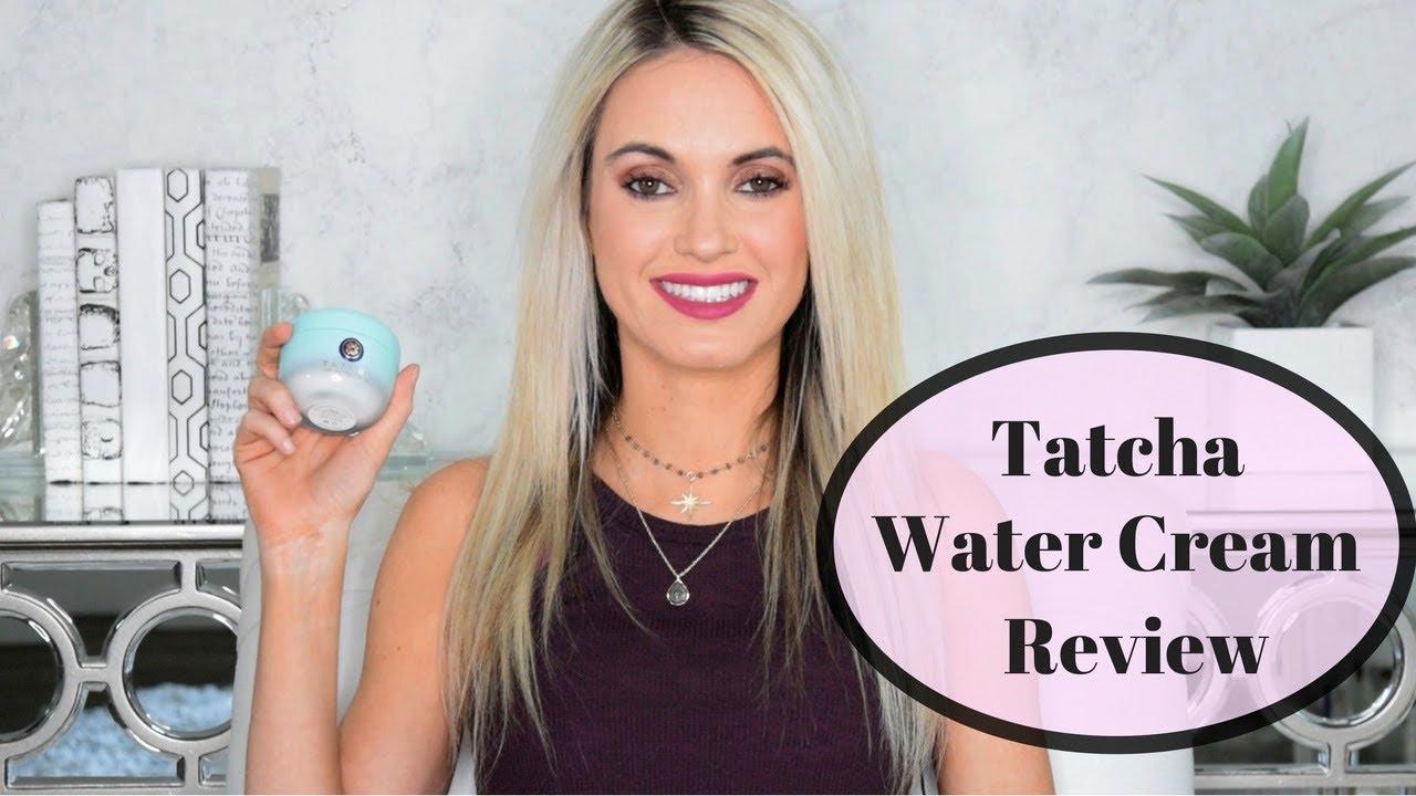 Tatcha Water Cream Review Youtube
