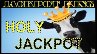 HOLY COW JACKPOT HANDPAY 1000+ FREE GAMES * MAX BET