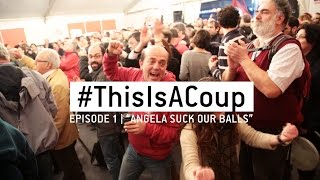 "#ThisIsACoup - Episode 1- ""ANGELA, SUCK OUR BALLS"""