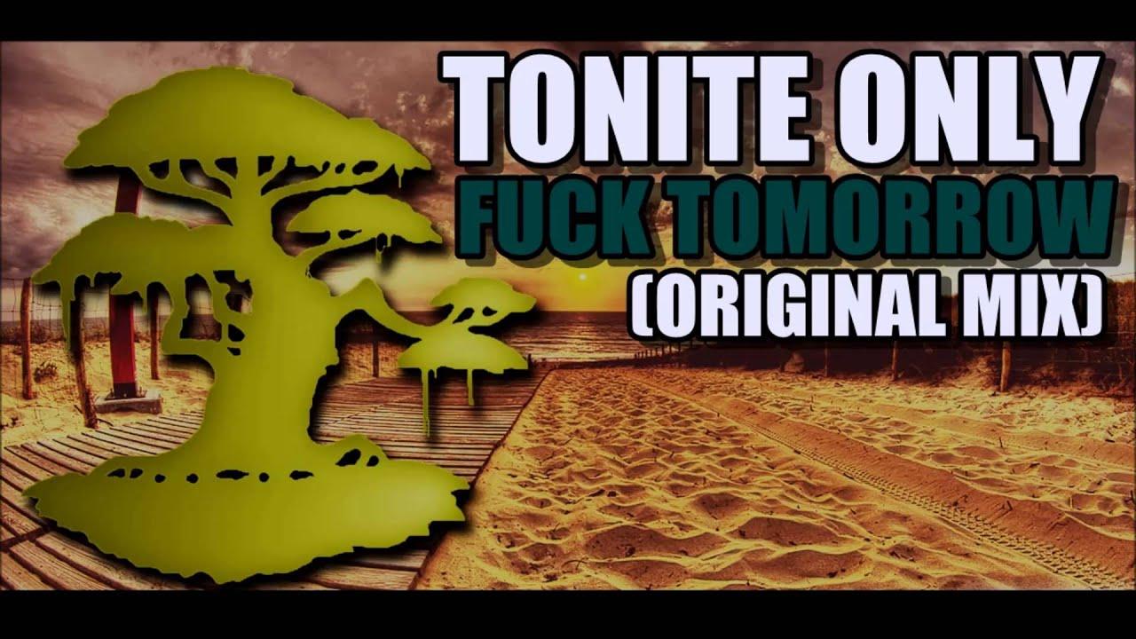 Fuck tonite