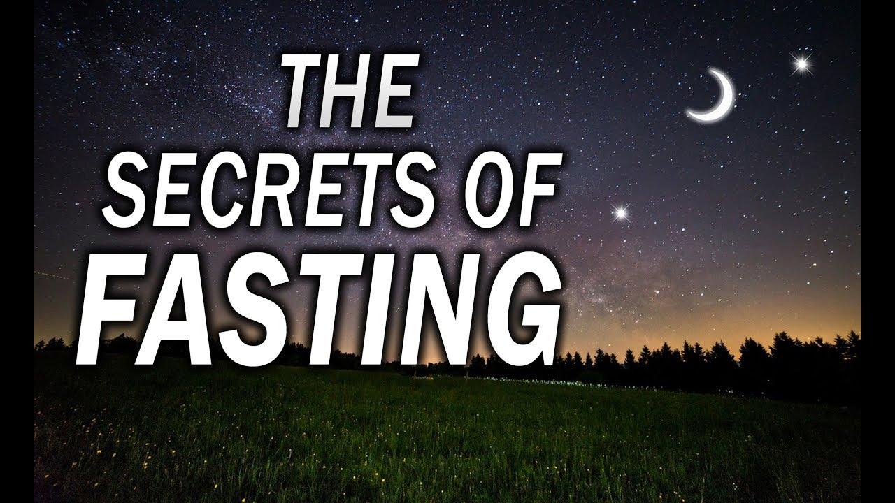 THE SECRETS OF FASTING (Ramadan 2019)