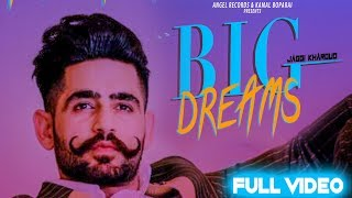 Big Dreams   Jaggi Kharoud   Rox A   Latest Punjabi Song 2019   Angel Records