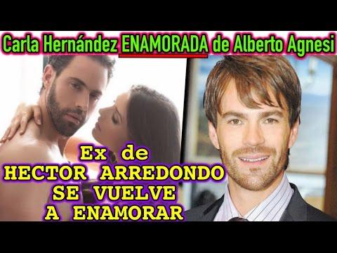 Carla Hernández Ex de HECTOR ARREDONDO se ENAMORA de Alberto Agnesi