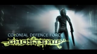 Colonial Defence Force Ghostship [Gameplay, PC]