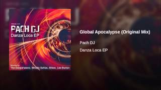 Global Apocalypse (Original Mix)