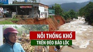 Dân Lâm Đồng ứa nước mắt vì sạt lở phá sập nhà cửa, chôn vùi tài sản