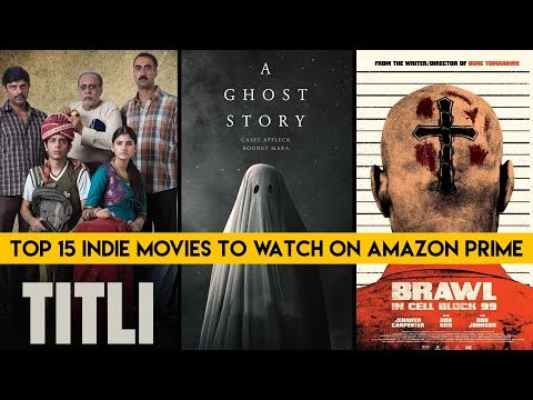 Top 15 Indie Movies To Watch On Amazon Prime India | VoxSpace