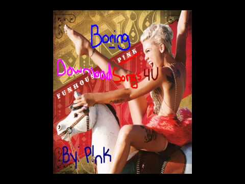 Boring - Pink [ Lyrics + Download ]