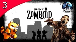 Project Zomboid - CASA BARRICADA TEMPORÁRIA! #3 ( GAMEPLAY / PC / PTBR PORTUGUÊS ) HD