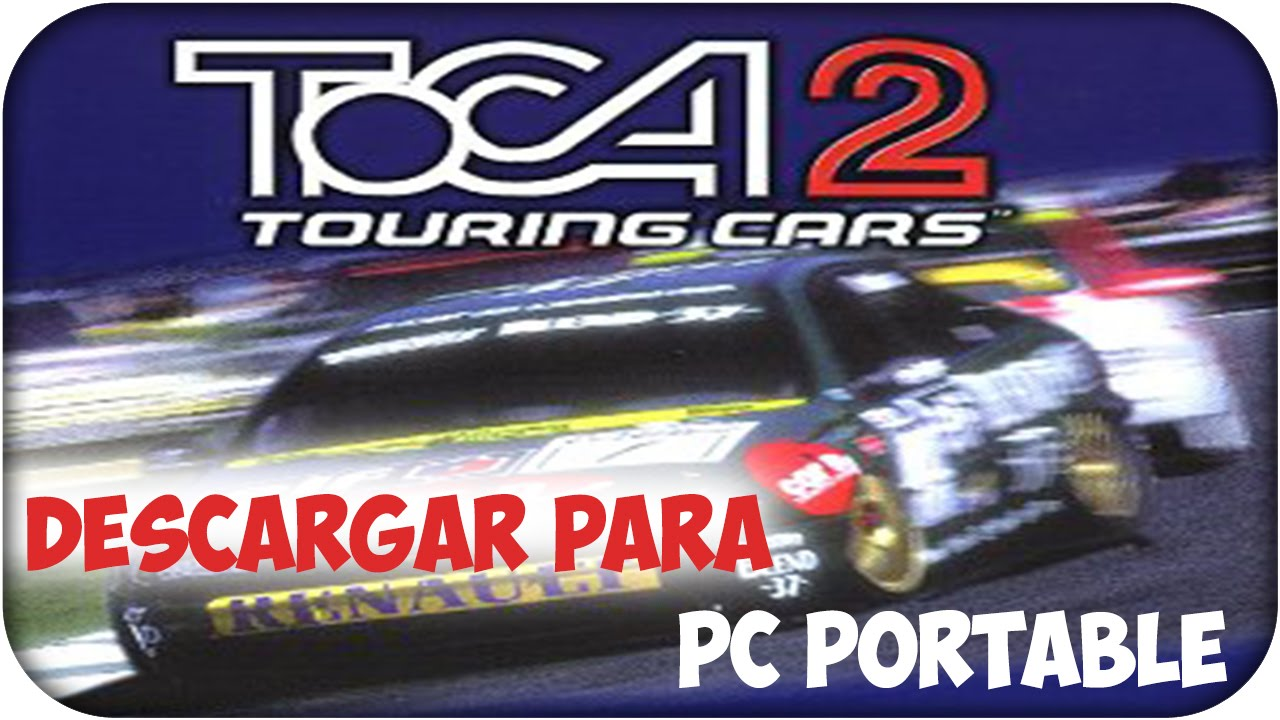 Toca 2 World Touring Cars - YouTube