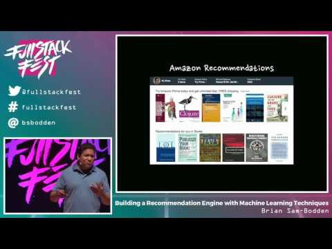 Building a Recommendation Engine with Machine Learning Techniques (Brian Sam-Bodden) - FSF 2016