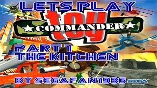 Lets Play Toy Commander (Dreamcast) P1 Kitchen