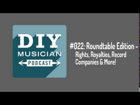 #022 : Roundtable – Rights, Royalties, Record Companies and More!