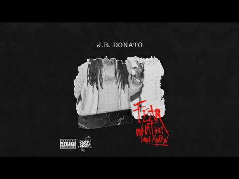 J.R. Donato - Big Business ft. Wiz Khalifa (Fear What They Don't Know)