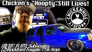 """Chickens """"Hoopty"""" Cadillac Escalade Still Lives - 8 18"""" Subwoofers 30,000 Watts"""