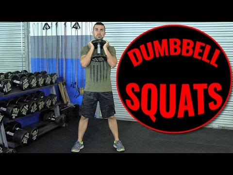 How To Squat Better With Dumbbells