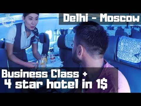 The best use of 1$ | Air Astana | Delhi - Moscow | Russia