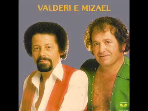 Valderi & Mizael - Jornal De Ontem