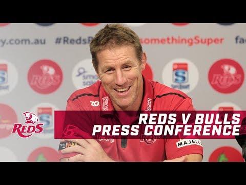 St.George Queensland Reds v Bulls - Post Match Press Conference