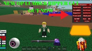 NEW OP LUMBER RIPPER GUI FOR LT2 OUT NOW (NEW UPDATED GUI ROBLOX)