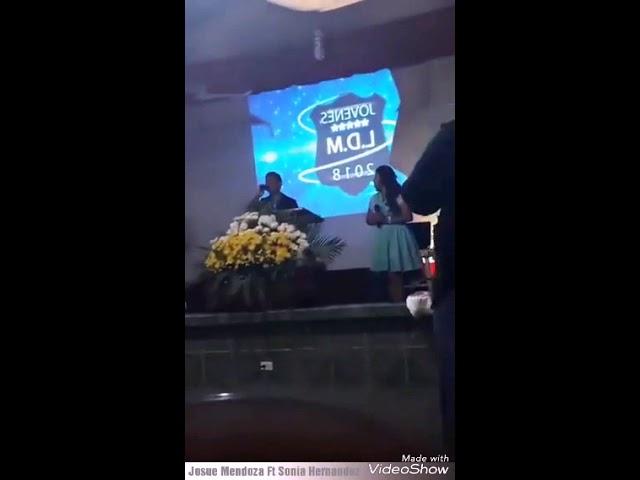 JOSUE Mendoza Ft Sonia Hernandez en VivoFUE TU AMOR