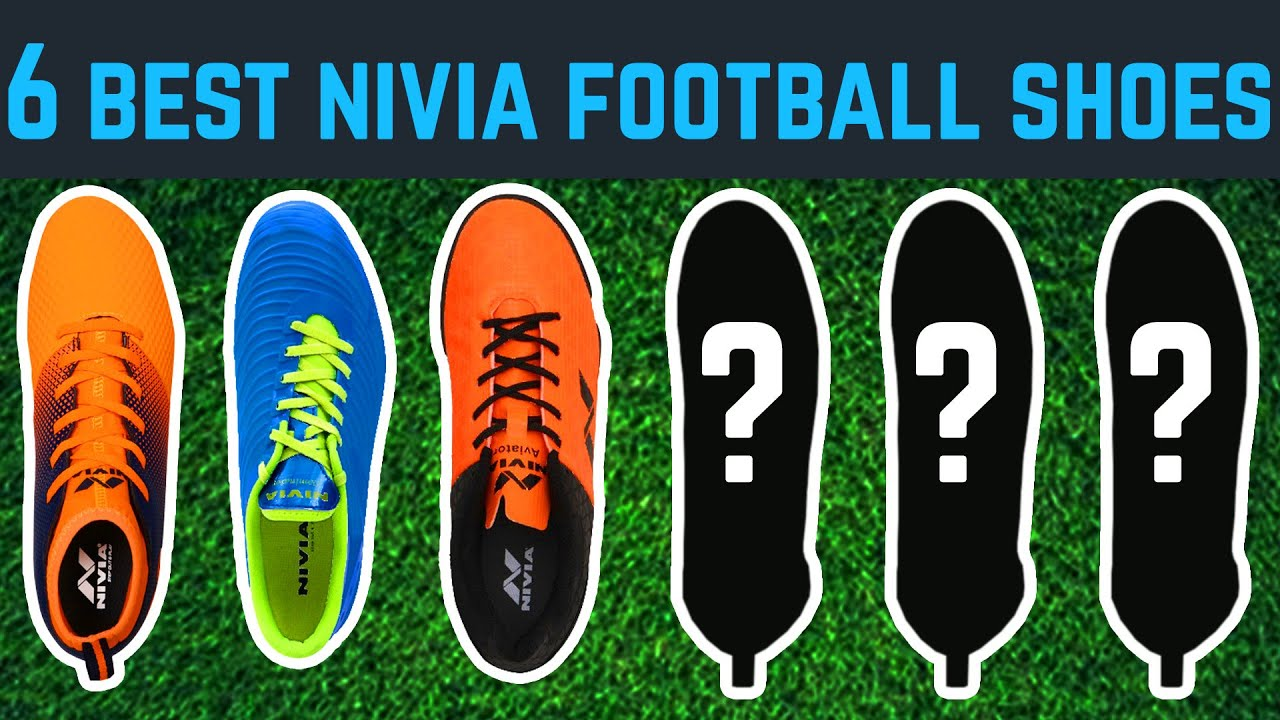 Top 6 Nivia Football Shoes To Buy