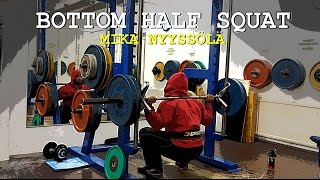 Bottom Half Squat - Mika Nyyssölä