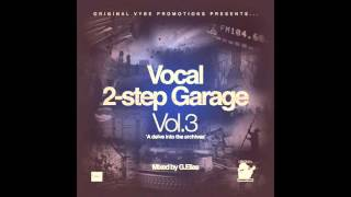 G.E. - Vocal 2 step Garage Vol. 3