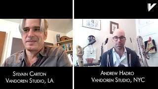 VandorenUSA Interviews: Sylvain Carton Talks with Andrew Hadro (Part 2)