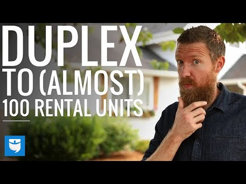 From Duplex to (Almost) 100 Rental Property Units