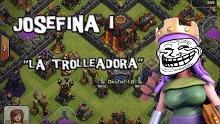 Josefina I, Reina de los Trolls | Trolleadas | Descubriendo Clash of Clans