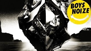 BOYS NOIZE - Reality 'OUT OF THE BLACK Album' (Official Audio)