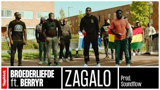 Broederliefde - Zagalo ft. BerryR (prod. Soundflow)